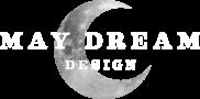 May Dream Design, LLC
